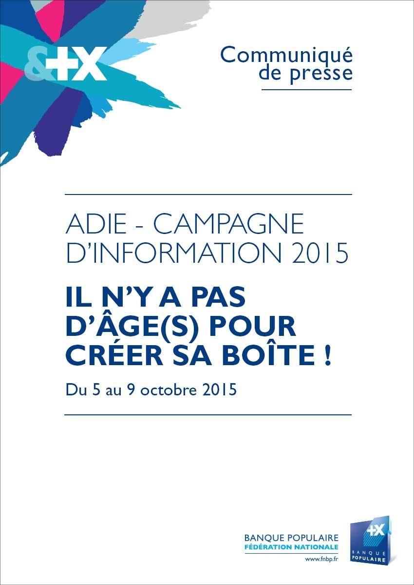 Communiqué de Presse Campagne Adie - Banque Populaire 2015