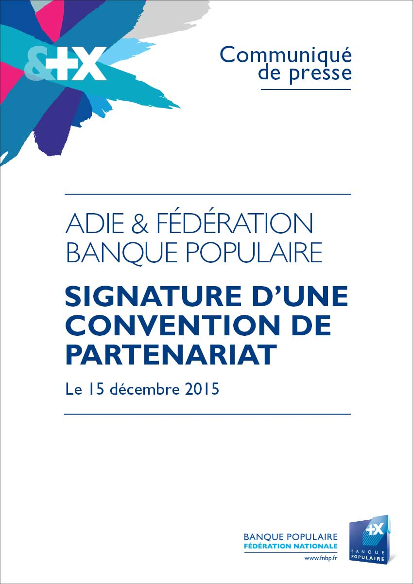 Communiqué de Presse Convention de partenariat Adie et Banques Populaires 2015
