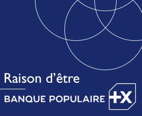 photo Banque Populaire exprime sa raison d'être